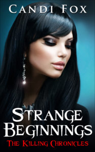 Book Cover: Strange Beginnings (The Killing Chronicles Book 1)